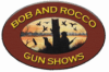 Bob and Rocco's Gun Shows