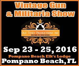 Original Pompano Beach Antique Arms & Militaria Show - Sept 2016