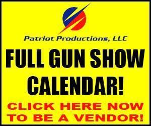Patriot Production Gun Shows
