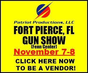Fort Pierce, FL Gun Show - Nov 7-8, 2015