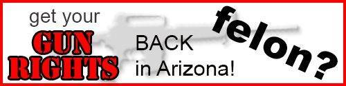 Arizona Gun Rights Expungement